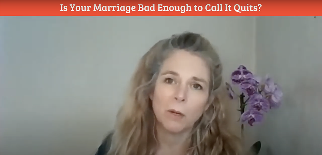 Is your marriage bad enough to call it quits