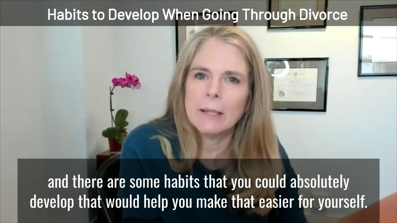 Positive Habits to Develop When Going Through Divorce