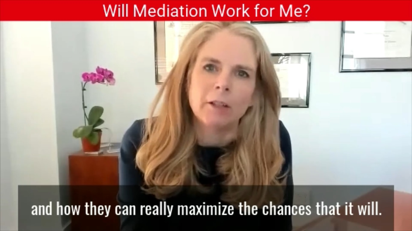 Will Mediation Work For Me